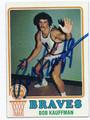 BOB KAUFFMAN BUFFALO BRAVES AUTOGRAPHED VINTAGE BASKETBALL CARD #31716D