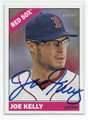 JOE KELLY BOSTON RED SOX AUTOGRAPHED BASEBALL CARD #32516D