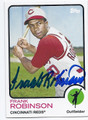 FRANK ROBINSON CINCINNATI REDS AUTOGRAPHED BASEBALL CARD #41216B