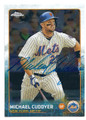 MICHAEL CUDDYER NEW YORK METS AUTOGRAPHED BASEBALL CARD #42716E