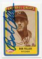 BOB FELLER CLEVELAND INDIANS AUTOGRAPHED BASEBALL CARD #51716B