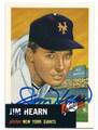 JIM HEARN NEW YORK GIANTS AUTOGRAPHED BASEBALL CARD #62516D