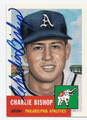 CHARLIE BISHOP PHILADELPHIA ATHLETICS AUTOGRAPHED BASEBALL CARD #62616E