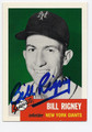 BILL RIGNEY NEW YORK GIANTS AUTOGRAPHED BASEBALL CARD #62916B