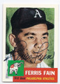 FERRIS FAIN PHILADELPHIA ATHLETICS AUTOGRAPHED BASEBALL CARD #63016A