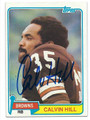 CALVIN HILL CLEVELAND BROWNS AUTOGRAPHED VINTAGE FOOTBALL CARD #72916F