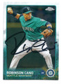 ROBINSON CANO SEATTLE MARINERS AUTOGRAPHED BASEBALL CARD 80316E