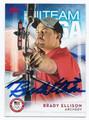BRADY ELLISON US OLYMPIC ARCHERY TEAM AUTOGRAPHED CARD #90716B