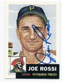 JOE ROSSI PITTSBURGH PIRATES AUTOGRAPHED BASEBALL CARD #91116E