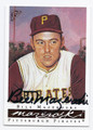 BILL MAZEROSKI PITTSBURGH PIRATES AUTOGRAPHED BASEBALL CARD #91416A