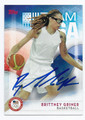 BRITTNEY GRINER US OLYMPIC BASKETBALL TEAM AUTOGRAPHED CARD #92616F