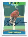 TOMMY HANSON ATLANTA BRAVES AUTOGRAPHED BASEBALL CARD #100316D