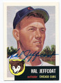HAL JEFFCOAT CHICAGO CUBS AUTOGRAPHED BASEBALL CARD #102416D