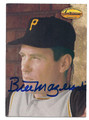 BILL MAZEROSKI PITTSBURGH PIRATES AUTOGRAPHED BASEBALL CARD #111116A