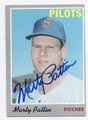 MARTY PATTIN SEATTLE PILOTS AUTOGRAPHED VINTAGE BASEBALL CARD #122116F