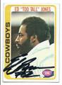 "ED ""TOO TALL"" JONES DALLAS COWBOYS AUTOGRAPHED VINTAGE FOOTBALL CARD #11117D"
