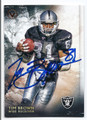 TIM BROWN OAKLAND RAIDERS AUTOGRAPHED FOOTBALL CARD #12417C