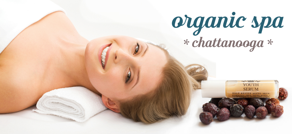 Chattanooga Spa, Organic Facials, Chattanooga Massage Coupon