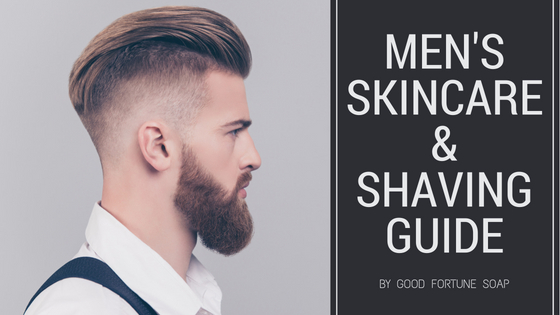Men's Skin Care Guide & Shaving Soap