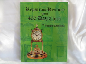 Repair and Restore your 400 Day Clock