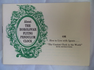 About The Horolovar Flying Pendulum Clock Booklet
