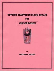 Getting Started in Clock Repair For Fun or Profit eBook