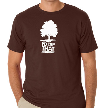 I'd Tap That T-Shirt- Chocolate Brown