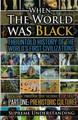 When the World Was Black - Part 1  (Supreme Understanding)