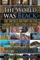 When the World Was Black - Part 2  (Supreme Understanding)