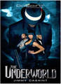 The Underworld  (Jimmy DaSaint)