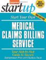 Start Your Own Medical Claims Billing Service  (Entrepreneur Press)