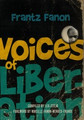 Voices of Liberation  (Frantz Fanon)