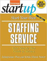 Start Your Own Staffing Service  (Entrepreneur Press)