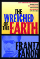 Wretched of the Earth   (Frantz Fanon)