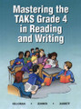 MASTERING THE TAKS GRADE 4 IN READING AND WRITING