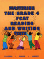 MASTERING THE GRADE 4 FCAT READING AND WRITING TESTS