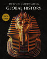 THE KEY TO UNDERSTANDING GLOBAL HISTORY