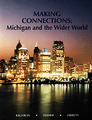 MAKING CONNECTIONS:MICHIGAN AND THE WIDER WORLD