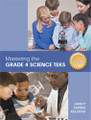 MASTERING THE GRADE 4 SCIENCE TEKS