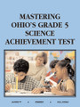 MASTERING OHIO'S GRADE 5 SCIENCE ACHIEVEMENT TEST