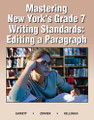 MASTERING NEW YORK'S GRADE 7 WRITING STANDARDS: EDITING A PARAGRAPH
