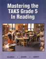 MASTERING THE TAKS GRADE 5 IN READING