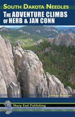 South Dakota Needles: Adventure Climbs of Herb and Jan Conn
