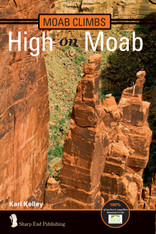 Moab Climbs: High on Moab (Includes 2-year digital subscription)