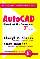INDUSTRIAL PRESS 2017 AUTOCAD POCKET REFERENCE 7TH EDITION - 3596-6