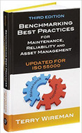 INDUSTRIAL PRESS Benchmarking Best Practices for Maintenance, Reliability and Asset Management, Third Edition - 3503-4