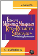 INDUSTRIAL PRESS Effective Maintenance Management, Second Edition - 3444-0