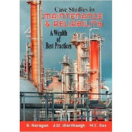 INDUSTRIAL PRESS Case Studies in Maintenance and Reliability (Print-On-Demand Edition) - 3323-8