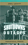 INDUSTRIAL PRESS Managing Maintenance Shutdowns and Outages - 3173-9