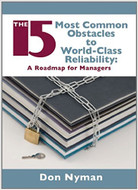 INDUSTRIAL PRESS The 15 Most Common Obstacles to World-Class Reliability - 3381-8